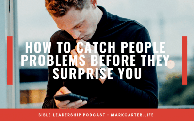 How to Catch 'People Problems' Before They Surprise You