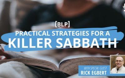 Practical Strategies for a Killer Sabbath