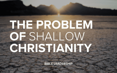 The Problem of Shallow Christianity