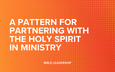 A Pattern for Partnering with the Holy Spirit in Ministry